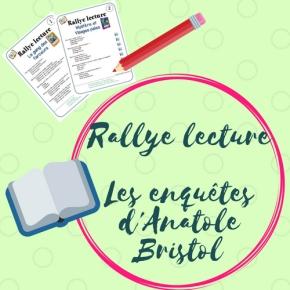 Rallye lectureLes enquêtes d'Anatole Bristol